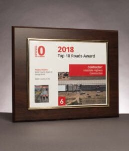 2018 Roads and Bridges Magazine, Top 10 Roads Award for work on Weld County Road 49 at Weld County, Colorado.