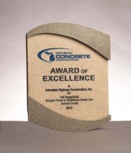 2012 Award of Excellence from the Michigan Concrete Association for I-94 Design/Build in Jackson County, MI